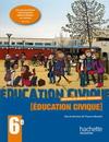 Éducation civique 6e Livre élève - Edition 2009