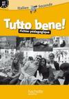 Tutto bene! 2de - Italien - Fichier d'utilisation - Edition 2009