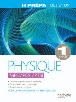 Physique 1ère année - MPSI PCSI PTSI - Tout-en-un