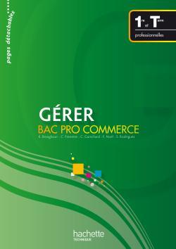 Gérer Bac Pro Commerce - Livre élève - Ed.2009