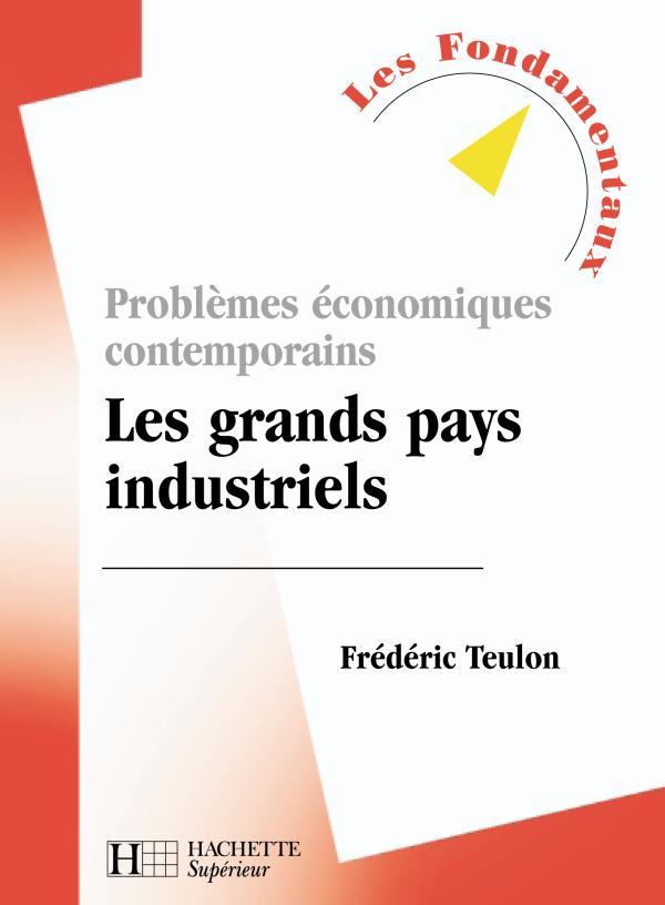 Problèmes économiques contemporains : Les pays industriels