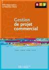 Gestion de projet commercial, BTS NRC, Livre de l'élève, éd. 2005