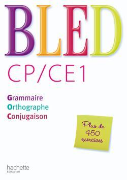 Bled CP/CE1 - Livre élève - Ed.2009