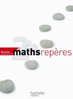 Repères Maths Seconde - Livre élève - Edition 2010