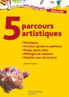 5 parcours artistiques pour la maternelle : mosaïques