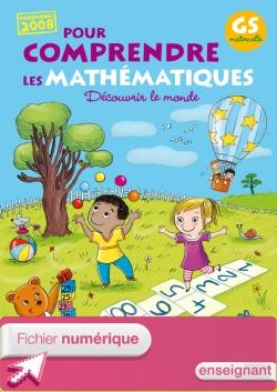 Pour comprendre les mathématiques Grande Section - Fichier élève numérique enseignant - 2011