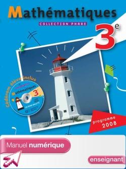 Manuel numérique Phare Mathématiques 3e Licence enseignant édition 2008