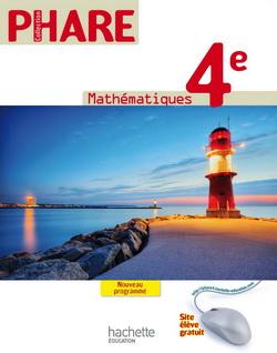 Phare Mathématiques 4e - Livre élève Format compact - Edition 2011