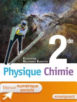 Manuel numérique Physique-Chimie 2de - Licence enseignant enrichie - Edition 2010