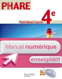 Manuel numérique Mathématiques Phare 4e Edition 2011 - Licence enseignant