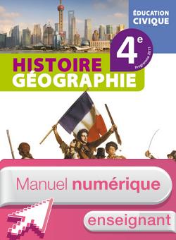Manuel numérique Histoire-Géographie-Education civique 4e Edition 2011 - Licence enseignant