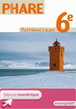 Manuel numérique enseignant Mathématiques Phare 6ème Edition 2009