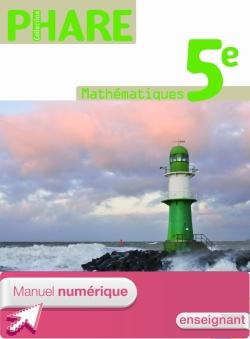 Manuel numérique Mathématiques Phare 5ème Licence enseignant