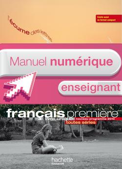 Manuel numérique Français 1re L'écume des lettres Edition 2011 - Licence enseignant
