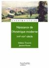 Naissance de l'Amérique moderne - XVIe à XIXe siècle