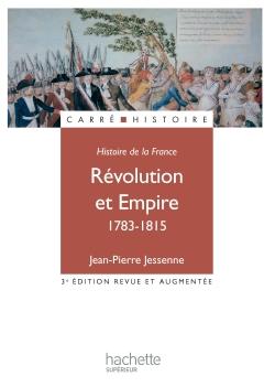 Révolution et empire 1783 - 1815