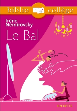 Bibliocollge - Le bal, Irne Nmirovsky