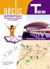 Déclic Maths Tles ES spécifique et spécialité - Livre élève Grand format - Edition 2012