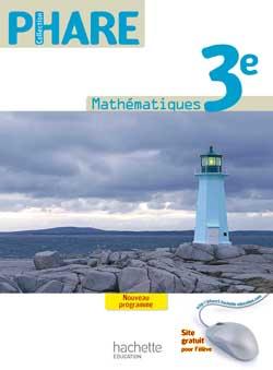 Phare Mathématiques 3e - Livre élève Grand format - Edition 2012