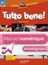 Manuel numérique italien Tutto bene Terminale - Licence enseignant - Edition 2012