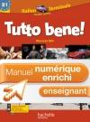 Manuel numérique italien Tutto bene Terminale - Licence enseignant enrichie - Edition 2012