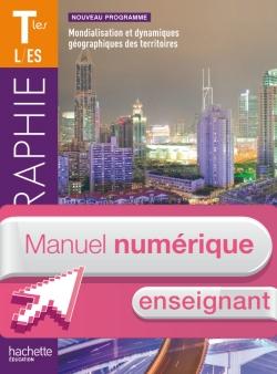 Manuel numérique Géographie Terminales ES/L - Licence Enseignant - Edition 2012