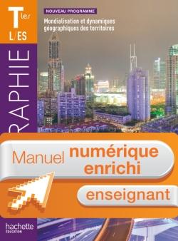 Manuel numérique Géographie Terminales ES/L - Licence enseignant enrichie - Edition 2012