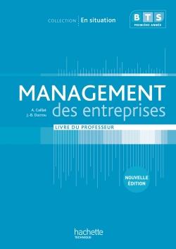 En situation Management des entreprises BTS 1re année - Livre professeur - Ed. 2012