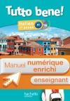 Manuel numérique italien Tutto bene! 1re année - Licence enrichie enseignant - Edition 2013