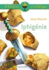 Bibliocollège - Iphigénie - Racine