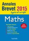 Annales Brevet 2015 sujets et corrigés - Maths