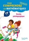 Pour comprendre les mathématiques CP - Guide pédagogique - Ed. 2014