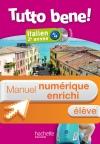 Manuel numérique italien Tutto bene! 2e année - Licence enrichie élève - Edition 2014