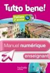 Manuel numérique italien Tutto bene! 2e année - Licence enseignant - Edition 2014