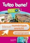 Manuel numérique italien Tutto bene! 2e année - Licence enseignant enrichie - Edition 2014