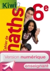 Version numérique enseignant Cahier de maths Kiwi 6e - édition 2013