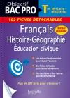Fiches Détachables Français-Histoire-Géographie-Éducation civique terminale Bac Pro