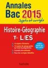 Annales Bac 2015 sujets et corrigés - Histoire-Géographie Terminales L, ES