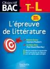 Objectif Bac - L'épreuve de Littérature Terminale L Bac 2015