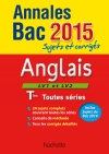 Annales Bac 2015 Anglais Terminales toutes séries