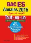 Annales Bac 2015 - Sujets et corrigés - Tout-en-un - Terminale ES