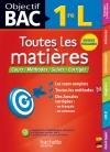 Objectif Bac - Toutes les matières 1re L