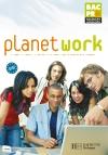 Planet Work 1re et Term. Bac Pro - Livre élève - Ed.2006