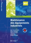 Maintenance des équipements industriels 2de et Term. BEP - Livre élève - Ed.2007