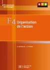 F4 Organisation de l'action, BTS AM, Livre élève, éd. 2008