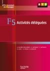 F5 Activités déléguées, BTS AM, Livre de l'élève, éd. 2009