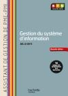 Gestion du système d'information (A5.3 - A7.1) BTS AG PME-PMI - Livre de l'élève - Ed. 2013