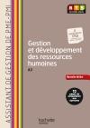 Gestion et développement ressources humaines (A3), BTS AG PME-PMI - Livre élève - Ed. 2014
