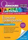 Objectif Concours - Les fiches Economie contemporaine Catégories A et B
