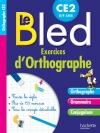 Cahier Bled Exercices D'Orthographe CE2